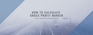 How to Calculate Amazon Business's Gross Profit Margin